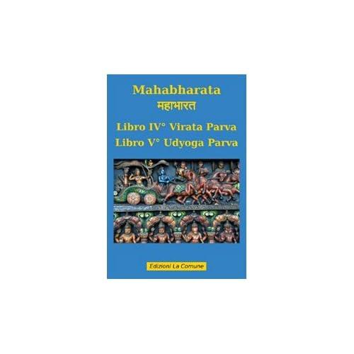 Mahabharata Vol. 4-5: Virata Parva-Udyoga Parva