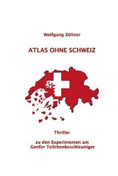 Atlas ohne Schweiz von [Zöllner, Wolfgang]