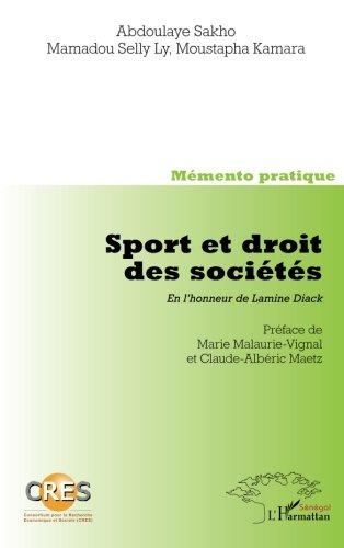 Sport et Droit des Societes en l'Honneur de Lamine Diack