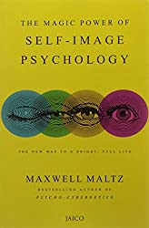The Magic Power of Self Image Psychology