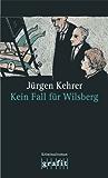 Kein Fall für Wilsberg: Wilsbergs 4. Fall