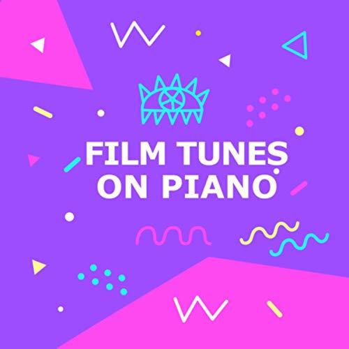Film Tunes On Piano -