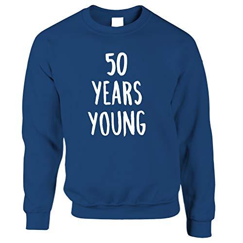Tim And Ted 50. Geburtstags-Witz Unisex-Pullover 50 Jahre Junge-Neuheit-Text Royal Blue X-Small -