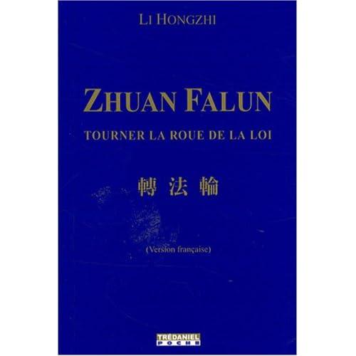 Zhuan Falun : Tourner la roue de la loi