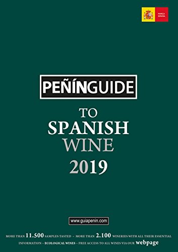Peñin Guide To Spanish Wine 2019 (Penin Guide to Spanish Wine) por S.L Pierre Comunicación Integral