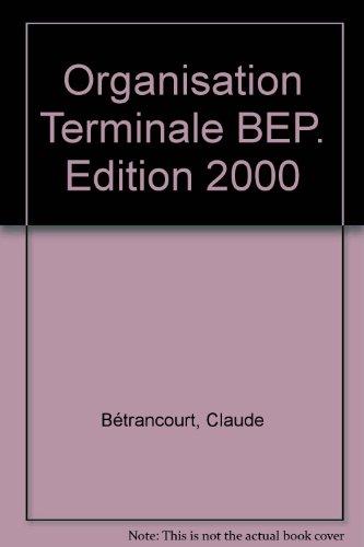 Organisation, terminale BEP (BEP métiers), élève, 2000 par Betrancourt