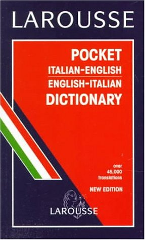 Larousse pocket : Dizionario italiano-inglese, inglese-italiano par Larousse Bilingual Dictionaries, Larousse Lkc Publishing