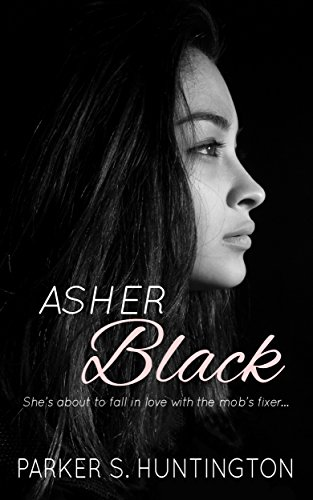 Asher Black: (Book 1 of The Five Syndicates Series) by [Huntington, Parker S.]