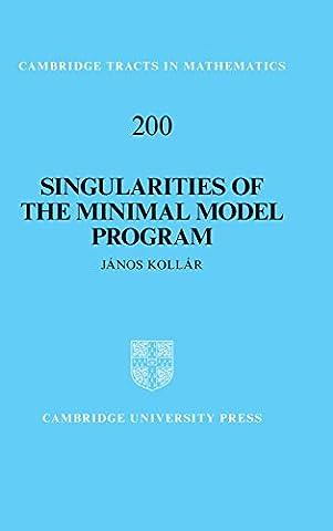 Singularities of the Minimal Model Program (Cambridge Tracts in