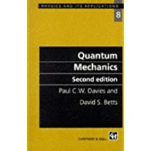 Quantum Mechanics (Physics and Its Applications)