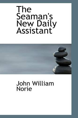 The Seaman's New Daily Assistant