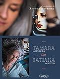 TAMARA PAR TATIANA - Sur les Traces de Tamara de Lempicka