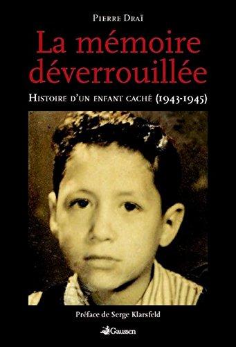 La Mémoire Deverrouillée- Nouvelle édition par Drai Pierre