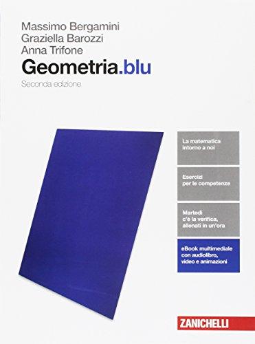 Geometria.blu.  Per le Scuole superiori. Con Contenuto digitale (fornito elettronicamente)