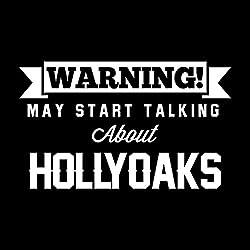 Coto7 Warning May Start Talking About HOLLYOAKS Women's Sweatshirt