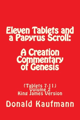 eleven-tablets-and-a-papyrus-scroll-a-creation-commentary-of-genesis-volume-2