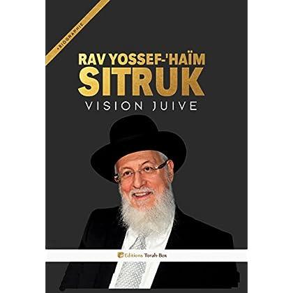 Rav Sitruk - Vision Juive & Biographie