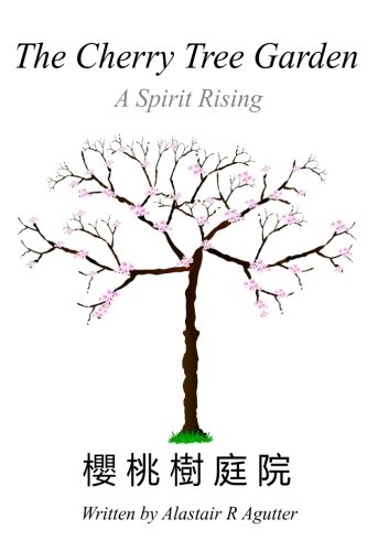 The Cherry Tree Garden: A Spirit Rising