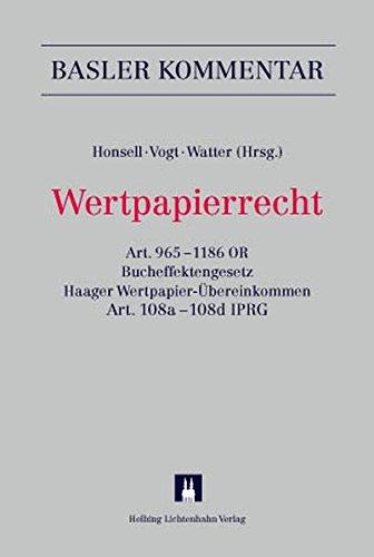 Wertpapierrecht: Art. 9651186 OR, Bucheffektengesetz, Haager Wertpapier-Übereinkommen, Art. 108a-108d IPRG (Basler Kommentar)