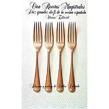 Cien recetas magistrales: 10 grandes chefs de la cocina española (El Libro De Bolsillo (Lb))