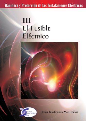 El Fusible Electrico por Jesus Trashorras Montecelos