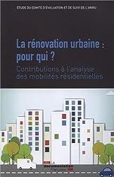 La rénovation urbaine : pour qui ?  Contribution à l'analyse des mobilités résidentielles