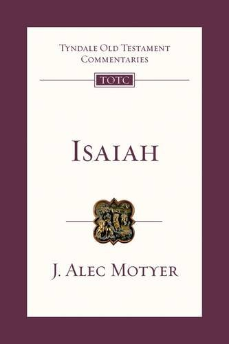 Isaiah: An Introduction and Commentary (Tyndale Old Testament Commentary Series) -