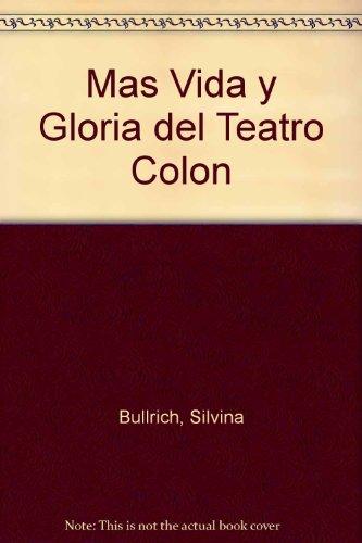 Más vida y gloria del Teatro Colón
