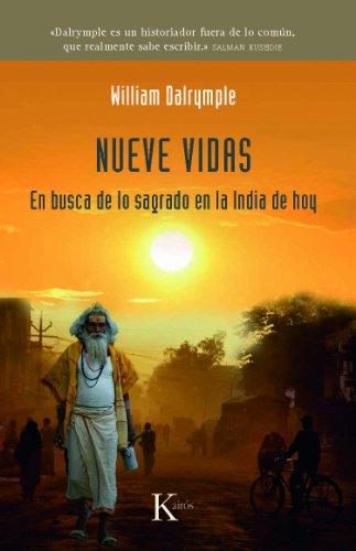 Nueve vidas: En busca de lo sagrado en la India de hoy (Sabiduría Perenne)
