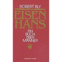 Eisenhans. Ein Buch über Männer