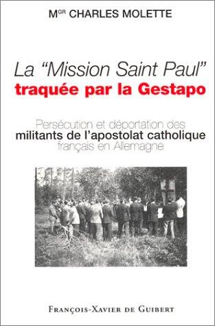 La Mission Saint Paul traque par la Gestapo