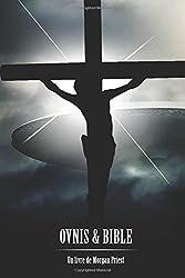 OVNIS et BIBLE: (nouvelle édition)