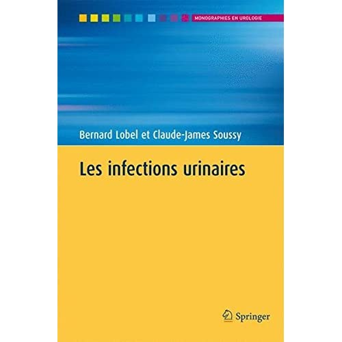 Les infections urinaires.