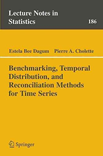 [(Benchmarking, Temporal Distribution, and Reconciliation Methods for Time Series)] [By (author) Estela Bee Dagum ] published on (May, 2006)