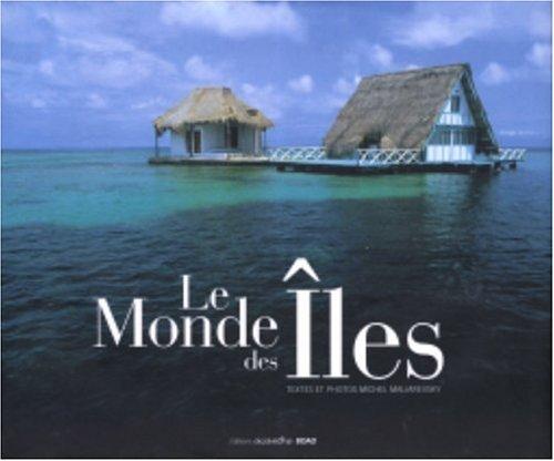 Le Monde des îles par Michel Maliarevsky