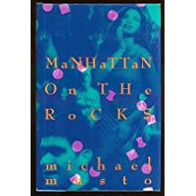 Manhattan on the Rocks by Michael Musto (1989-09-06)