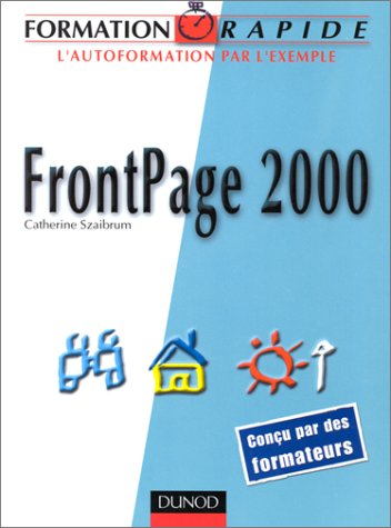 Formation rapide : FrontPage 2000