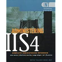 Administering Internet Information Server 4 (Windows Nt Technical Expert)