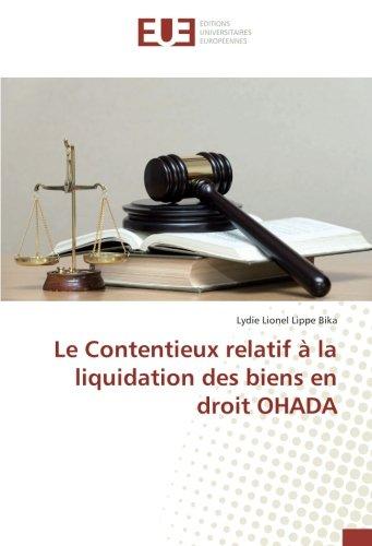 Le Contentieux relatif à la liquidation des biens en droit OHADA