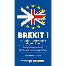 """Brexit: Le """"Non"""" britannique décrypté"""