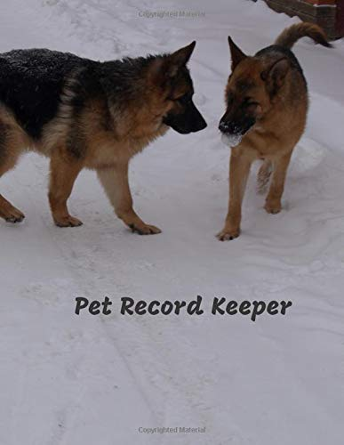 Pet Record Keeper: Track Veterinarians Visits & Record Food Diet and Pet Details (Pet Care Logs, Band 34) -