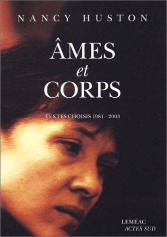 Ames et corps : Textes choisis 1981-2003
