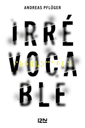 Irrévocable - Andreas Pflüger (2018)