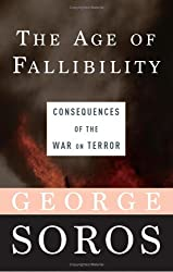 The Age of Fallibility: Consequences of the War on Terror [Gebundene Ausgabe]...