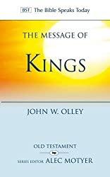 Message of Kings, The (The Bible Speaks Today)