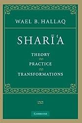 Shar??'a: Theory, Practice, Transformations by Wael B. Hallaq (2009-04-27)