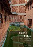 #7: Laurie Baker: Truth in Architecture