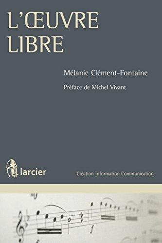 L'oeuvre libre por Mélanie Clément-Fontaine