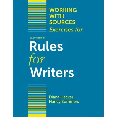Working With Sources: Exercises for Rules for Writers by Diana Hacker (2011-10-10)