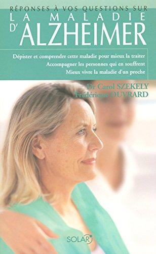 Réponses à 100 questions sur la maladie d'Alzheimer